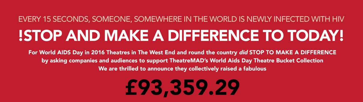 2016 World Aids Day Theatre Bucket Appeal nears £100,000