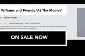 Latest: Gary Williams and Friends 'At The Movies' at PizzaExpress Live (The Strand)