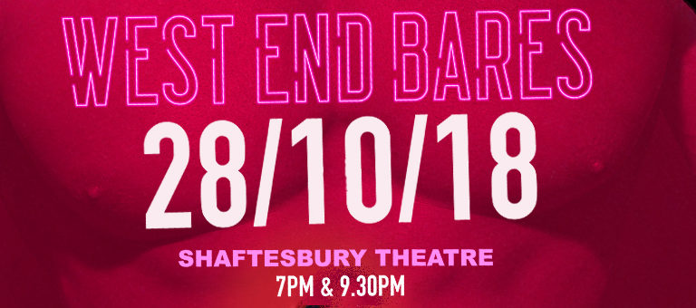 West End Bares 2018 – ON SALE NOW!