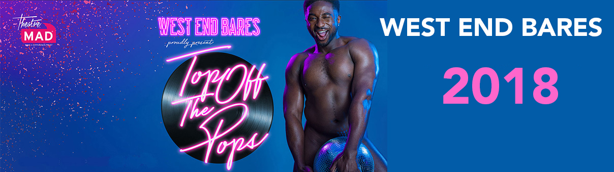£52,400 Raised – West End Bares 2018