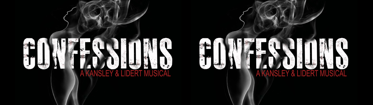New Musical – CONFESSIONS by Kansley and Lidert