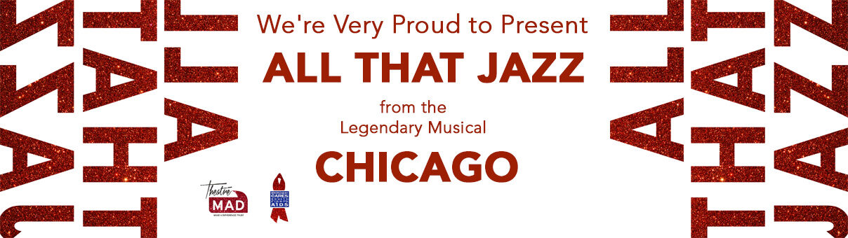 ALL THAT JAZZ from CHICAGO – New Fundraising Video